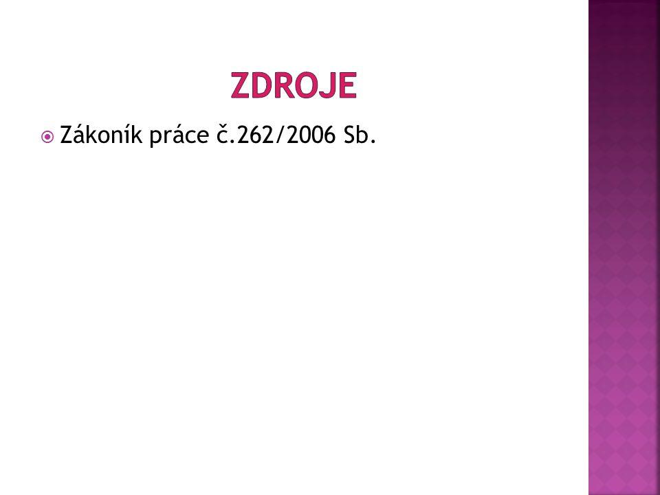  Zákoník práce č.262/2006 Sb.