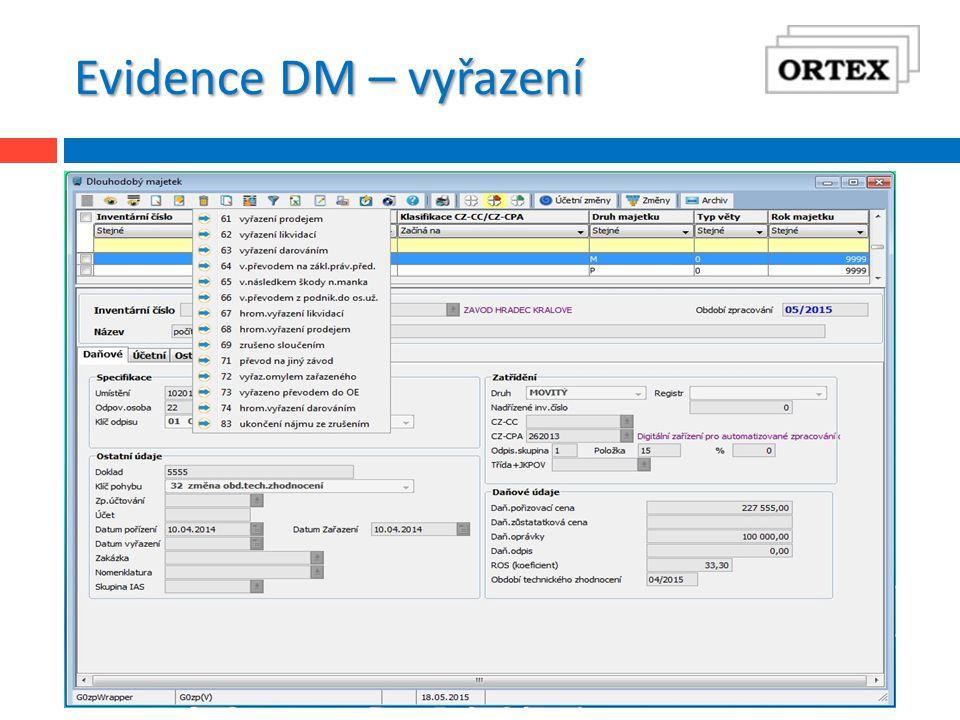 Evidence DM – vyřazení