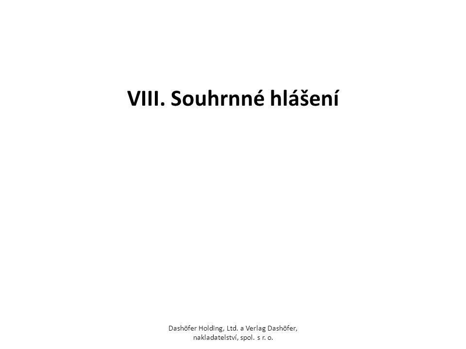 VIII. Souhrnné hlášení Dashöfer Holding, Ltd. a Verlag Dashöfer, nakladatelství, spol. s r. o.