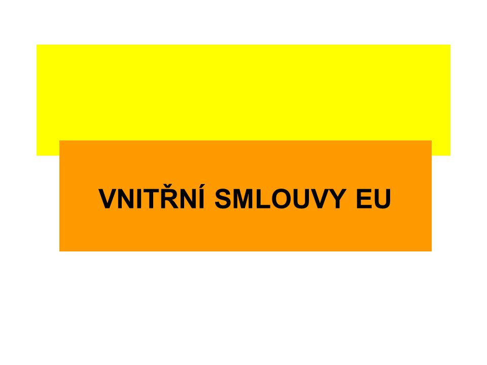 VNITŘNÍ SMLOUVY EU
