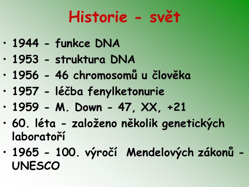 Historie - ČR 1967 - Společnost lékařské genetiky 1967 - Věstník MZ- genetika - obor 1970 - normalizace - likvidace odborníků (Prof.