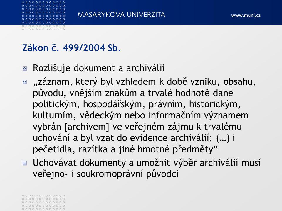 Zákon č. 499/2004 Sb.