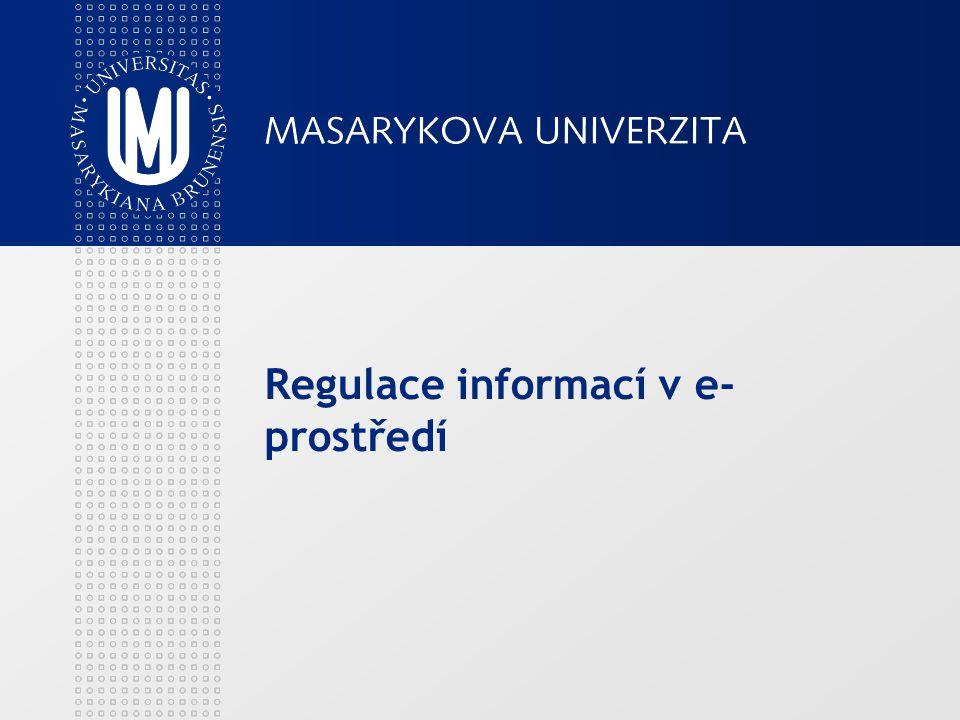 Regulace informací v e- prostředí