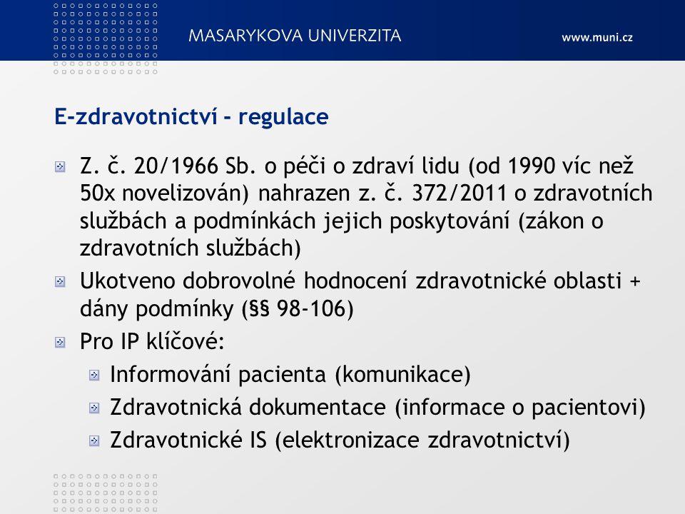 E-zdravotnictví - regulace Z. č. 20/1966 Sb.