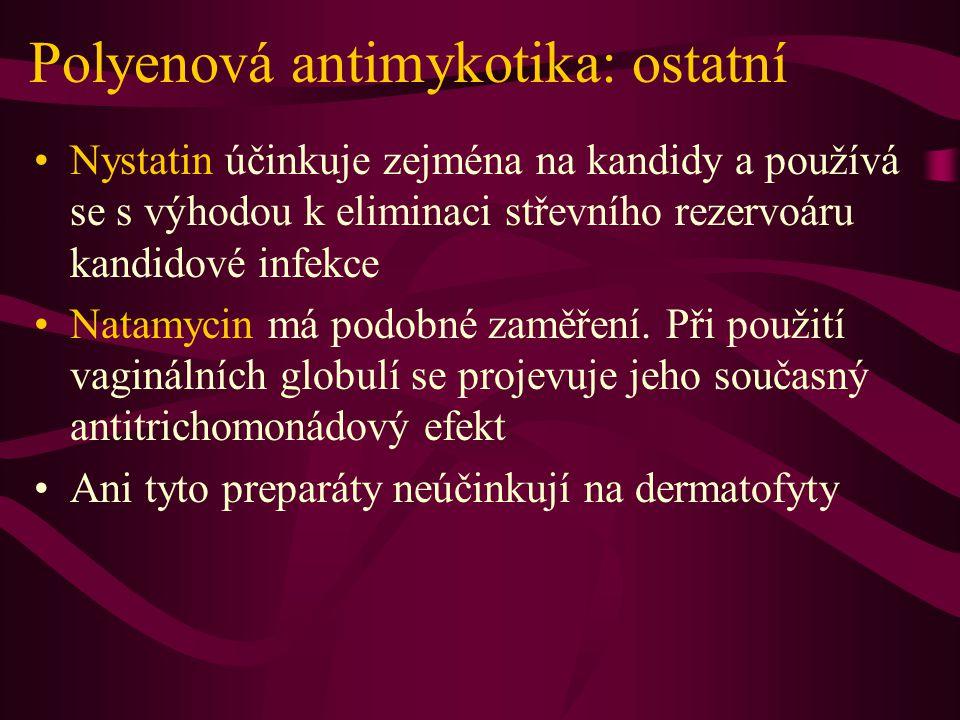 Polyenová antimykotika: ostatní Nystatin účinkuje zejména na kandidy a používá se s výhodou k eliminaci střevního rezervoáru kandidové infekce Natamyc