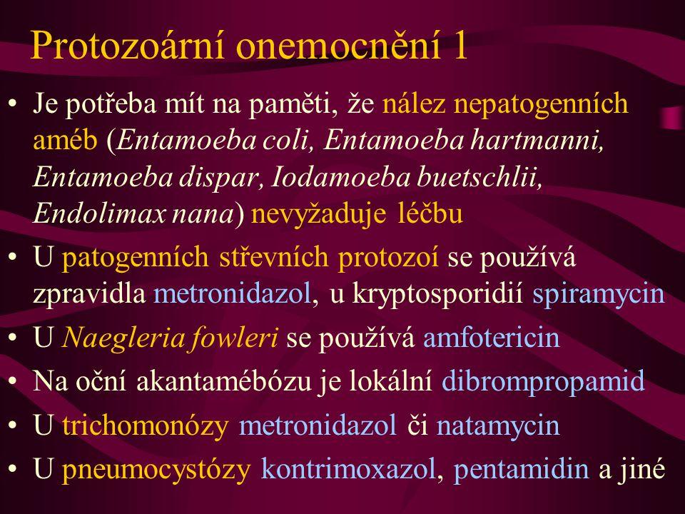 Protozoární onemocnění 1 Je potřeba mít na paměti, že nález nepatogenních améb (Entamoeba coli, Entamoeba hartmanni, Entamoeba dispar, Iodamoeba buets