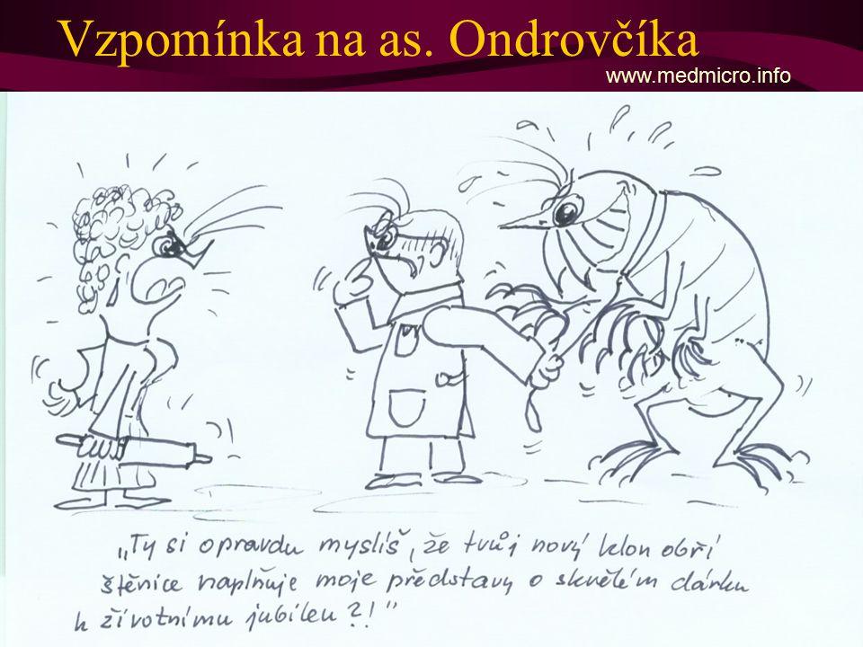 Vzpomínka na as. Ondrovčíka www.medmicro.info