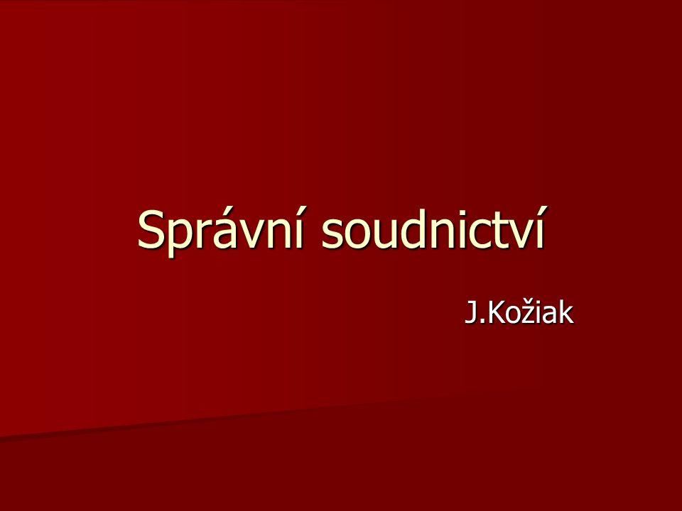 Správní soudnictví J.Kožiak