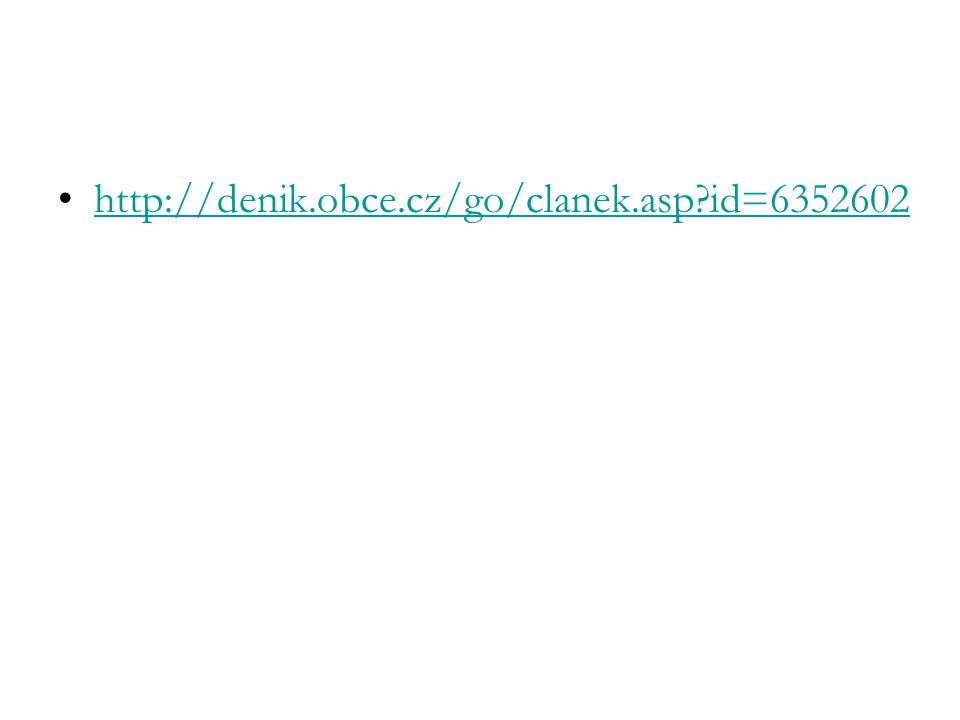 http://denik.obce.cz/go/clanek.asp?id=6352602