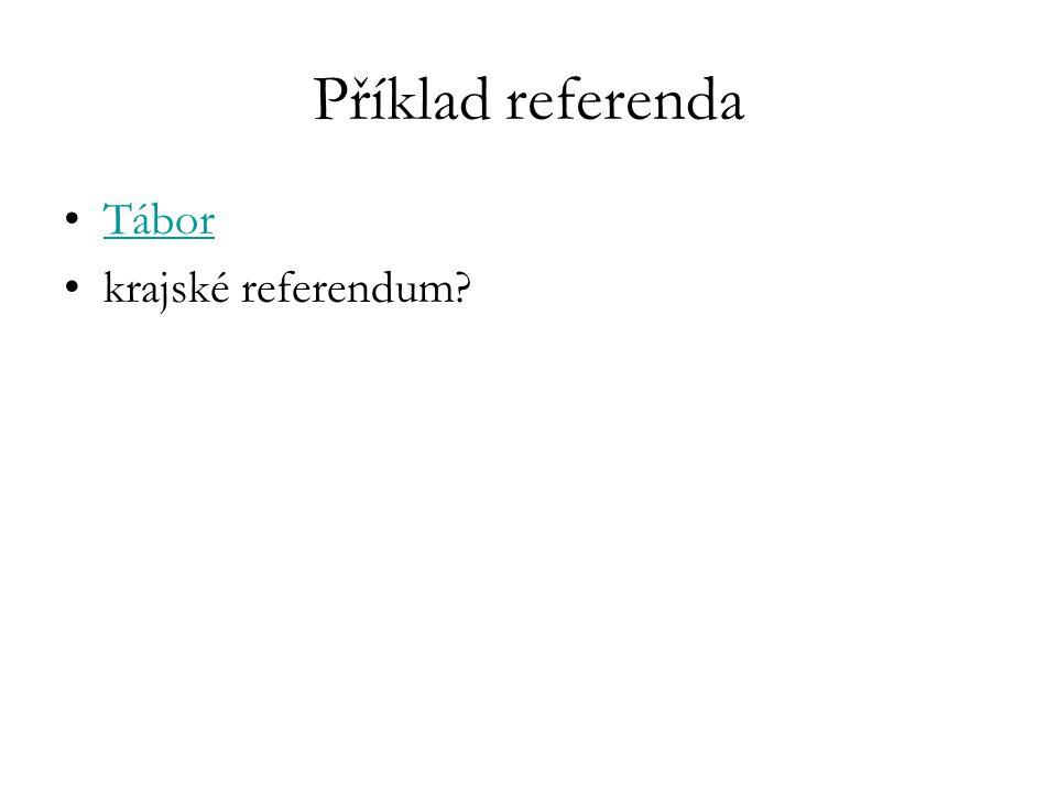 Příklad referenda Tábor krajské referendum?
