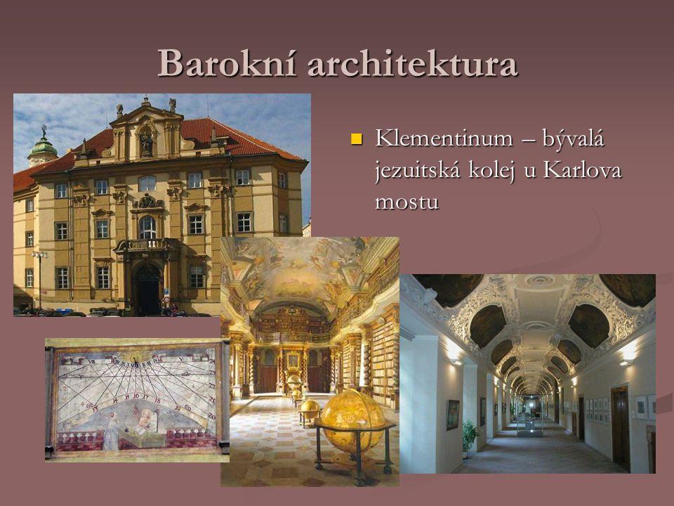 Barokní architektura Klementinum – bývalá jezuitská kolej u Karlova mostu