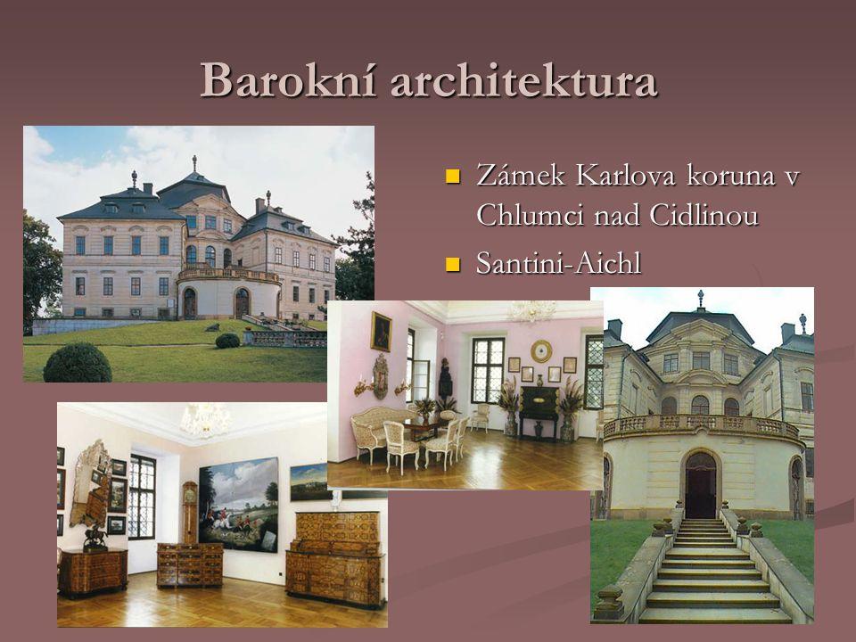 Barokní architektura Zámek Karlova koruna v Chlumci nad Cidlinou Santini-Aichl