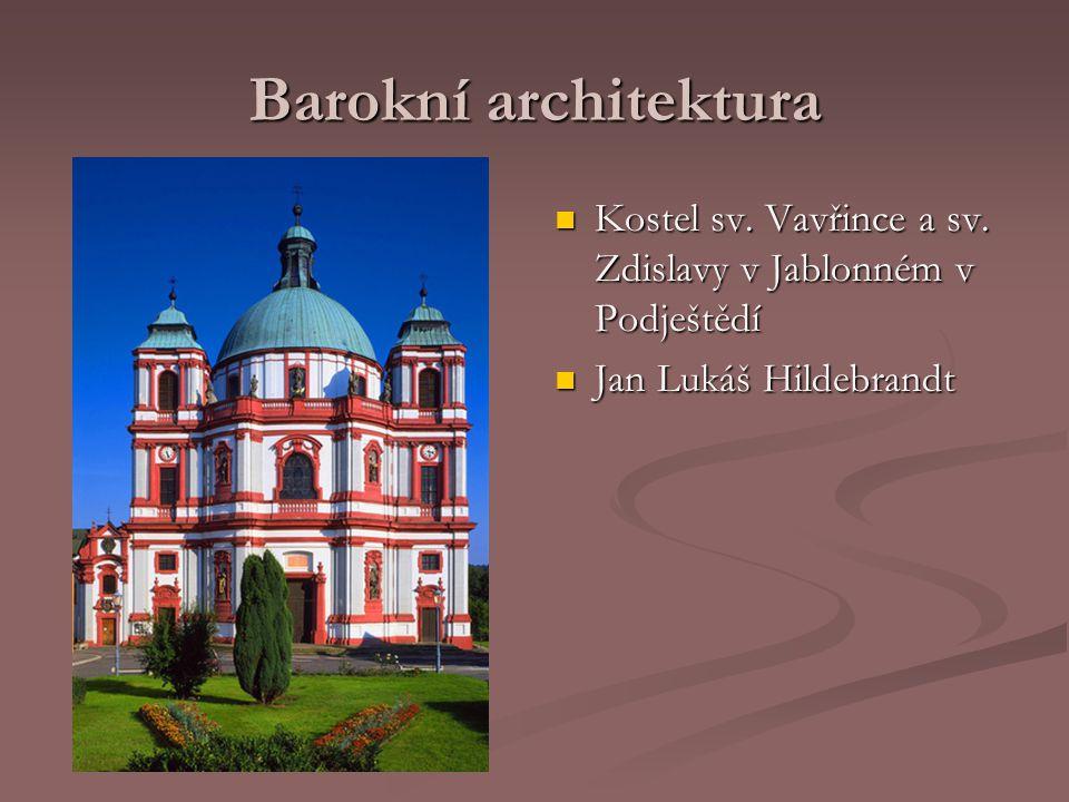 Barokní architektura Kostel sv. Vavřince a sv. Zdislavy v Jablonném v Podještědí Jan Lukáš Hildebrandt