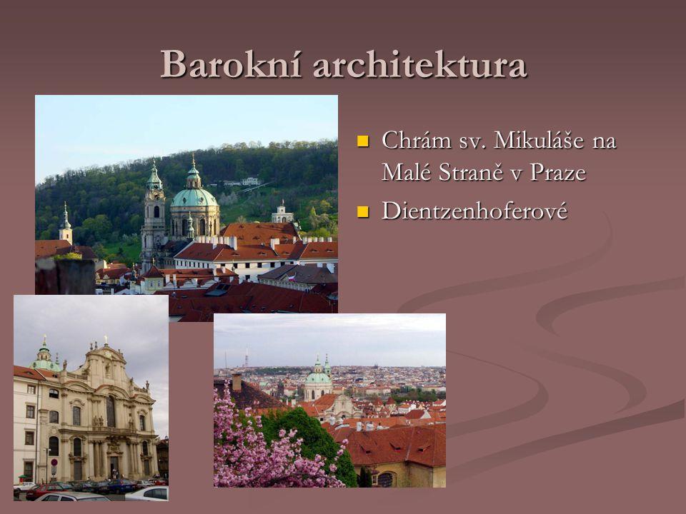 Barokní architektura Chrám sv. Mikuláše na Malé Straně v Praze Dientzenhoferové