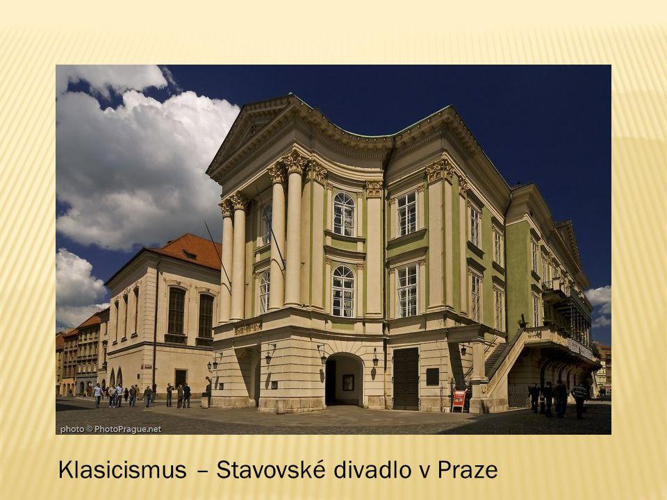 Klasicismus – Stavovské divadlo v Praze