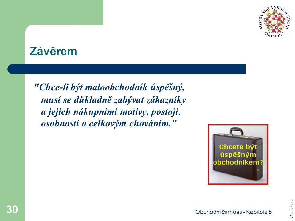 Obchodní činnosti - Kapitola 5 30 Závěrem