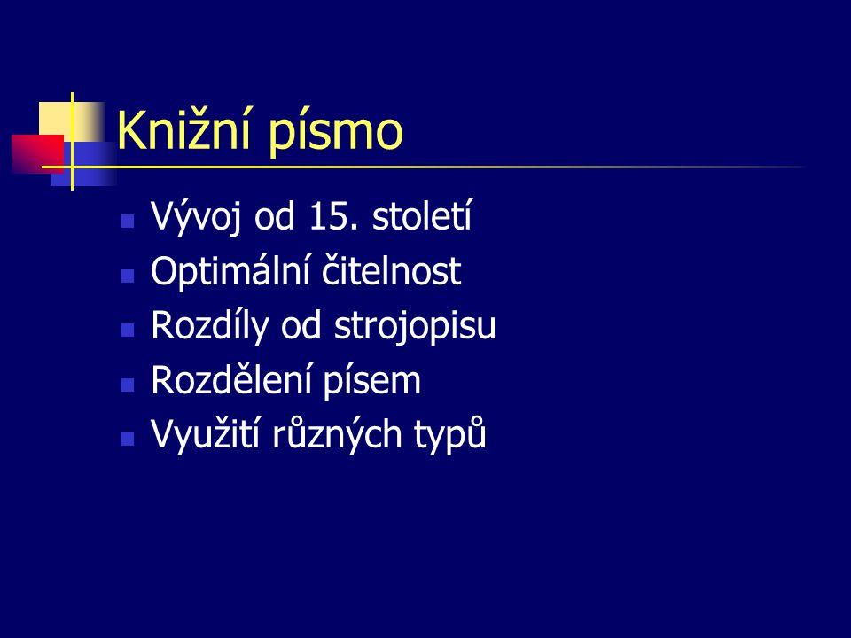 Typografické míry a jednotky Historický důvod používání Dva systémy bod, cicero, point, pica Vztahy k metrickému a palcovému systému Relativní jednotky Použití typografických jednotek