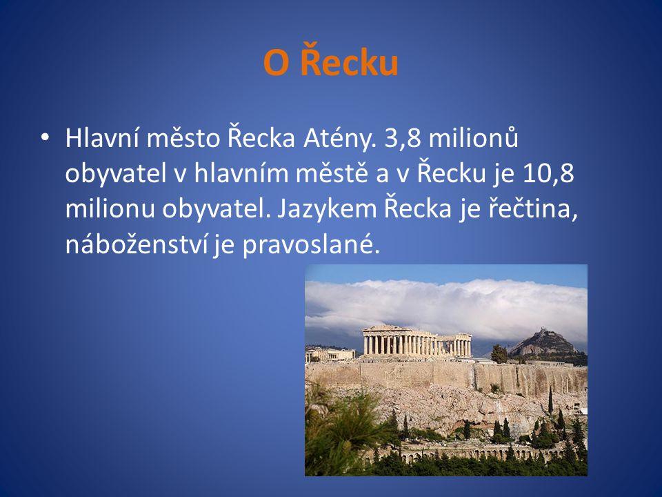 O Řecku Hlavní město Řecka Atény. 3,8 milionů obyvatel v hlavním městě a v Řecku je 10,8 milionu obyvatel. Jazykem Řecka je řečtina, náboženství je pr