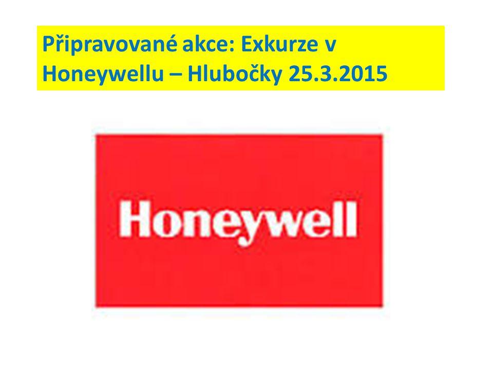 Připravované akce: Exkurze v Honeywellu – Hlubočky 25.3.2015
