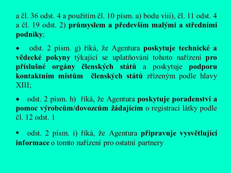 a čl. 36 odst. 4 a použitím čl. 10 písm. a) bodu viii), čl.