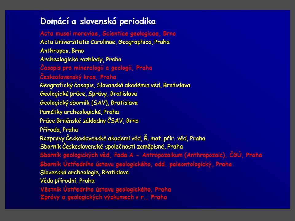 Domácí a slovenská periodika Rozpravy Československé akademi věd, Ř.