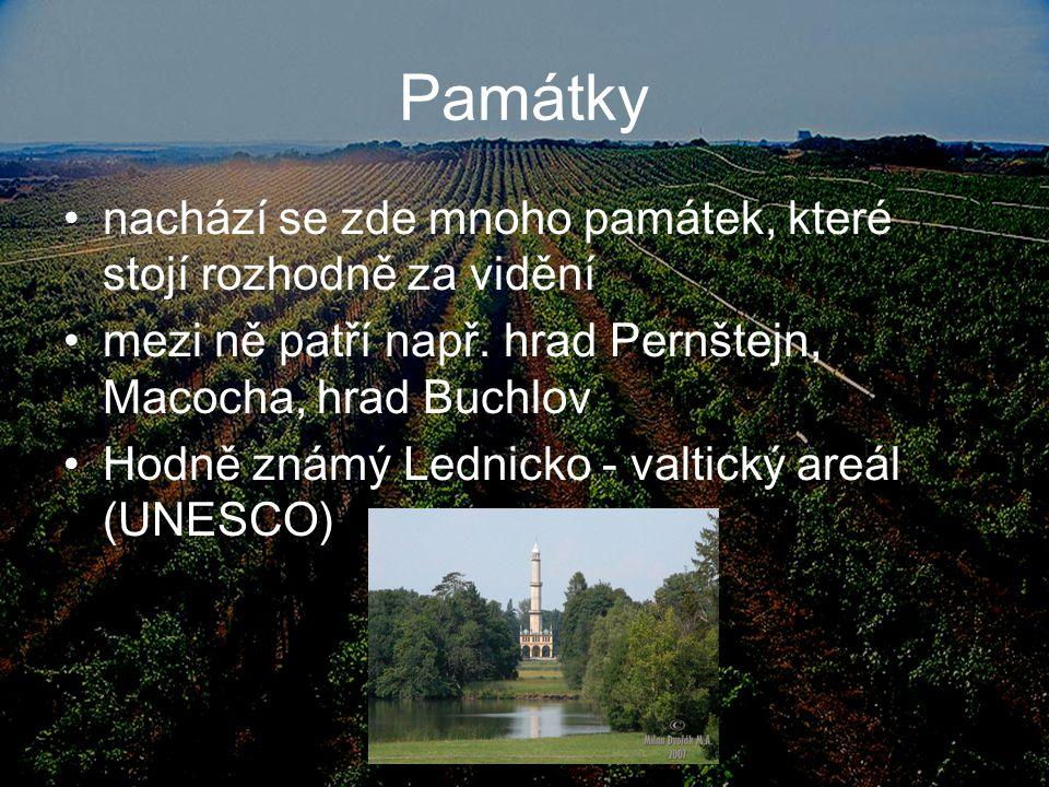 Památky nachází se zde mnoho památek, které stojí rozhodně za vidění mezi ně patří např. hrad Pernštejn, Macocha, hrad Buchlov Hodně známý Lednicko -