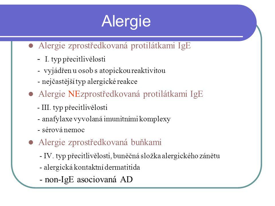 Alergie Alergie zprostředkovaná protilátkami IgE - I.