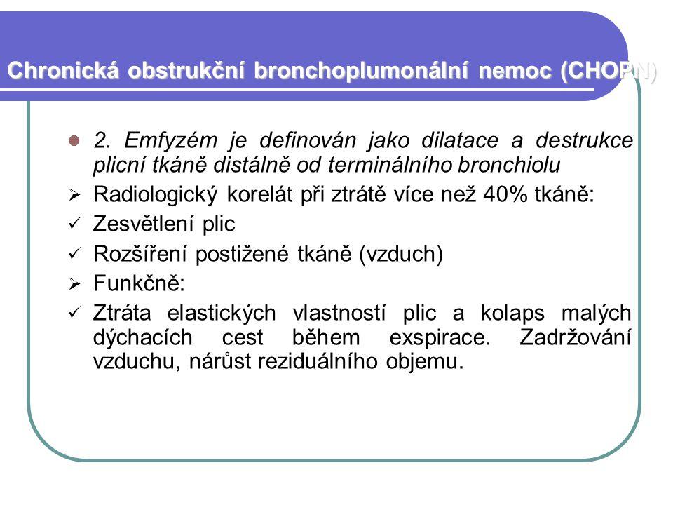 Chronická obstrukční bronchoplumonální nemoc (CHOPN) 2.