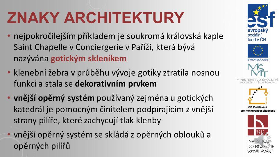 ZNAKY ARCHITEKTURY prvek oblouku je používán v oknech, portálech a všech zdobných částech stavby, i v umělecké řemeslné práci čas vzniku jde určit pod