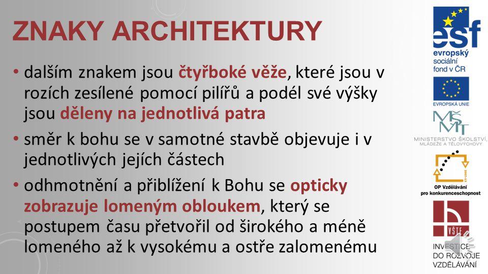 """CHARAKTERISTIKA ve stylu se objevuje do jisté míry směr za Bohem další velikou změnou u staveb je oproti románskému slohu také značné prosvětlení a """"o"""