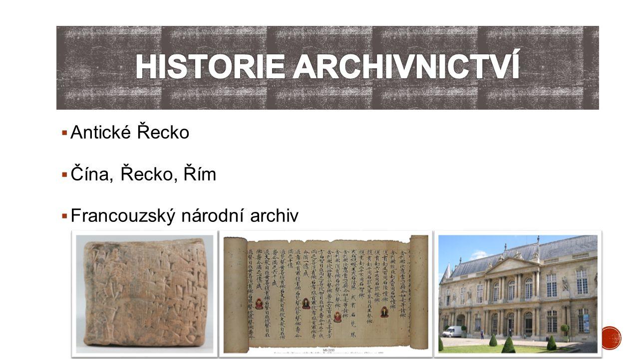  Antické Řecko  Čína, Řecko, Řím  Francouzský národní archiv