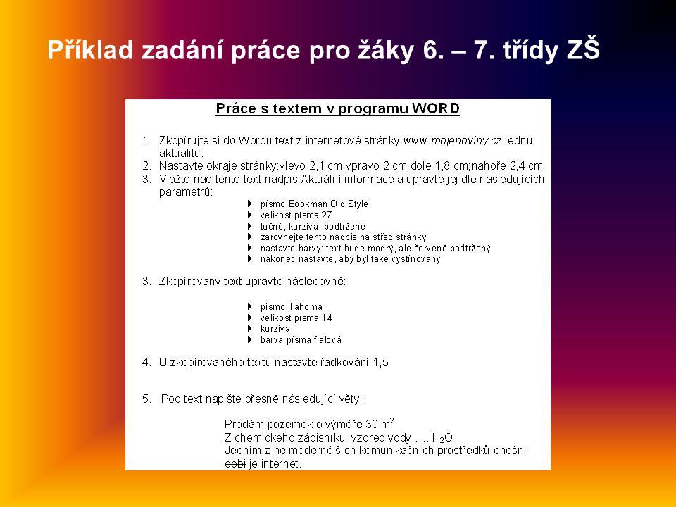 Příklad zadání práce pro žáky 6. – 7. třídy ZŠ