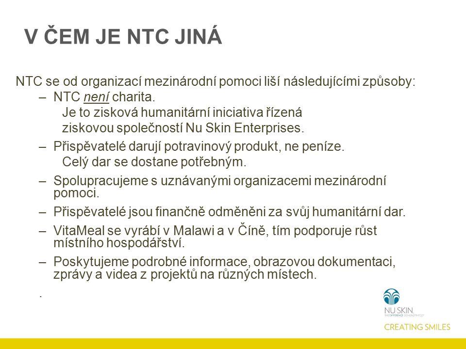V ČEM JE NTC JINÁ NTC se od organizací mezinárodní pomoci liší následujícími způsoby: –NTC není charita. Je to zisková humanitární iniciativa řízená z
