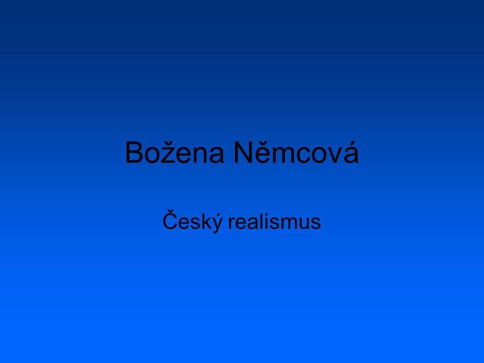 Božena Němcová Český realismus