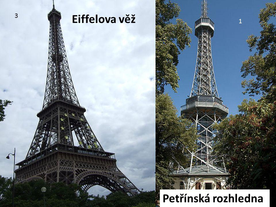 3 Eiffelova věž 1 Petřínská rozhledna