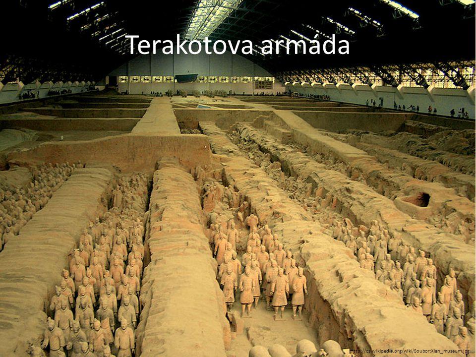 Terakotova armáda http://cs.wikipedia.org/wiki/Soubor:Xian_museum.jpg