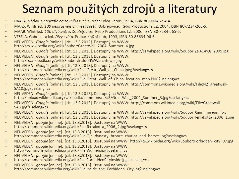 Seznam použitých zdrojů a literatury HRALA, Václav.