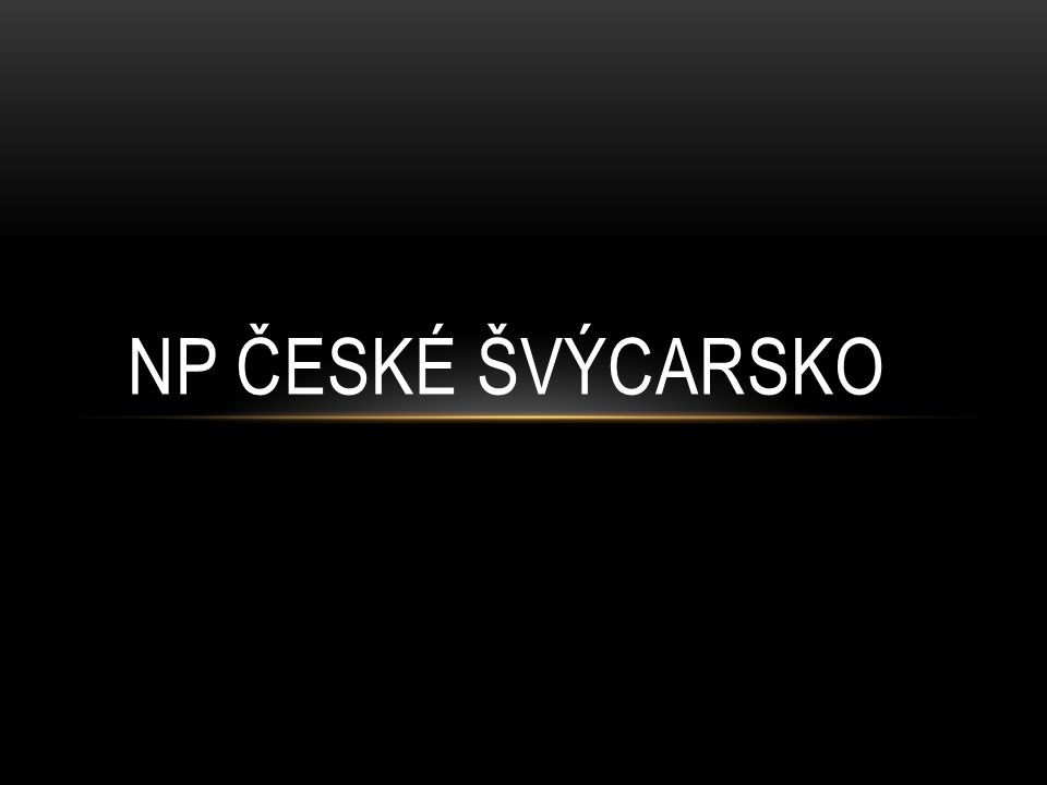 VYPRACOVAL: ŠTĚPÁN ŠTOREK Zdroje: http://www.hrensko.cz/obrazek/3/vodopad-02-jpg/ http://www.portalymest.cz/obrazky/labske-skaly--tiske-steny-6.jpg http://www.region-ceskesvycarsko.cz/turisticke-zajimavosti/pravcicka-brana/ http://www.npcs.cz/ http://www.ceskesvycarsko.cz/ http://www.wikiwand.com/cs/N%C3%A1rodn%C3%AD_park_%C4%8Cesk%C3%A9_%C5%A0v%C3%BDcarsko http://www.pcgames.de/screenshots/1280x1024/2012/03/Canis_lupus.jpg http://upload.wikimedia.org/wikipedia/commons/0/02/Lynx_kitten.jpg