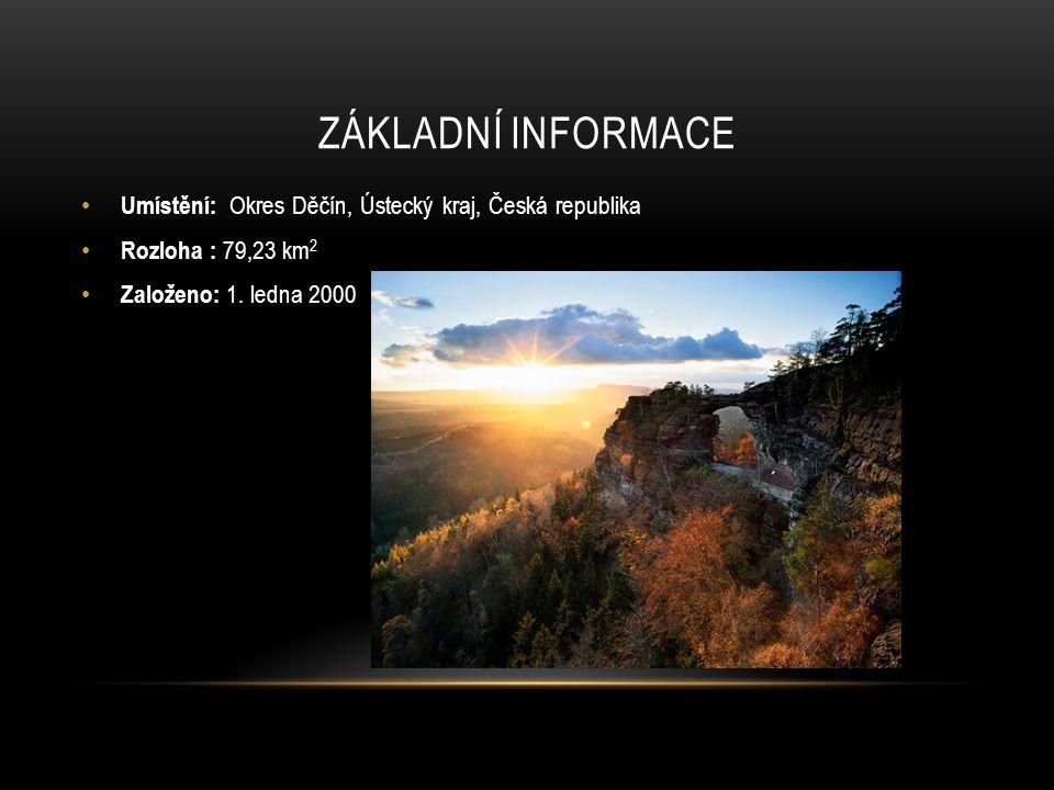ZÁKLADNÍ INFORMACE Umístění: Okres Děčín, Ústecký kraj, Česká republika Rozloha : 79,23 km 2 Založeno: 1. ledna 2000