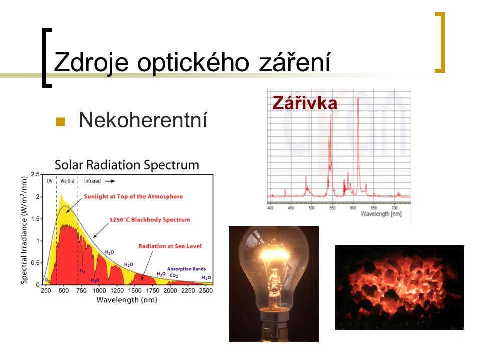 Zdroje optického záření Nekoherentní Zářivka