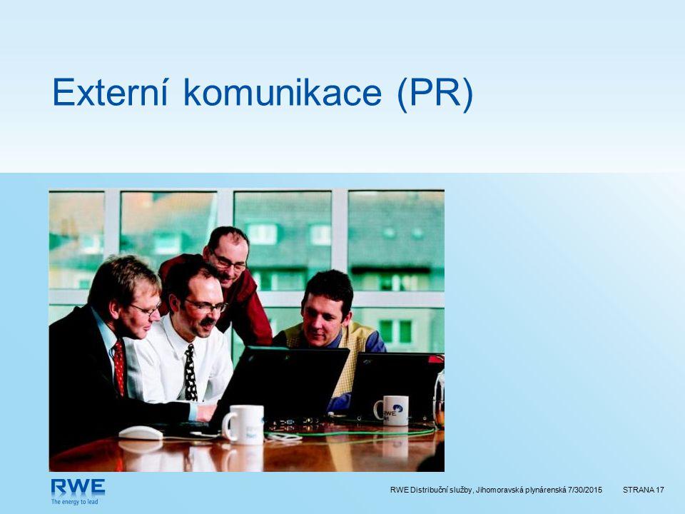 RWE Distribuční služby, Jihomoravská plynárenská 7/30/2015STRANA 17 Externí komunikace (PR)