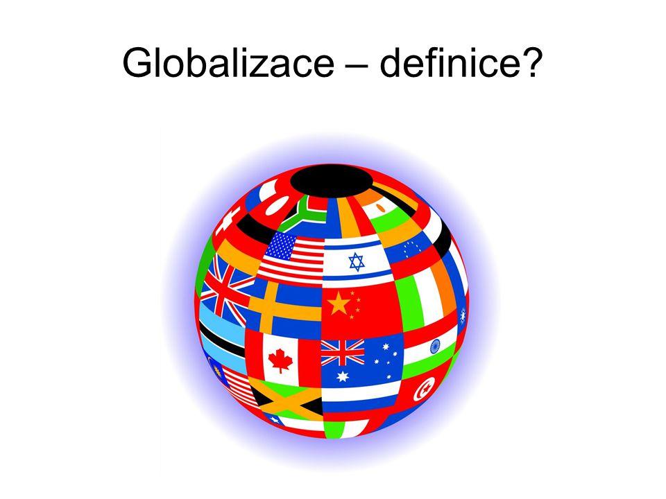 Globalizace – definice?