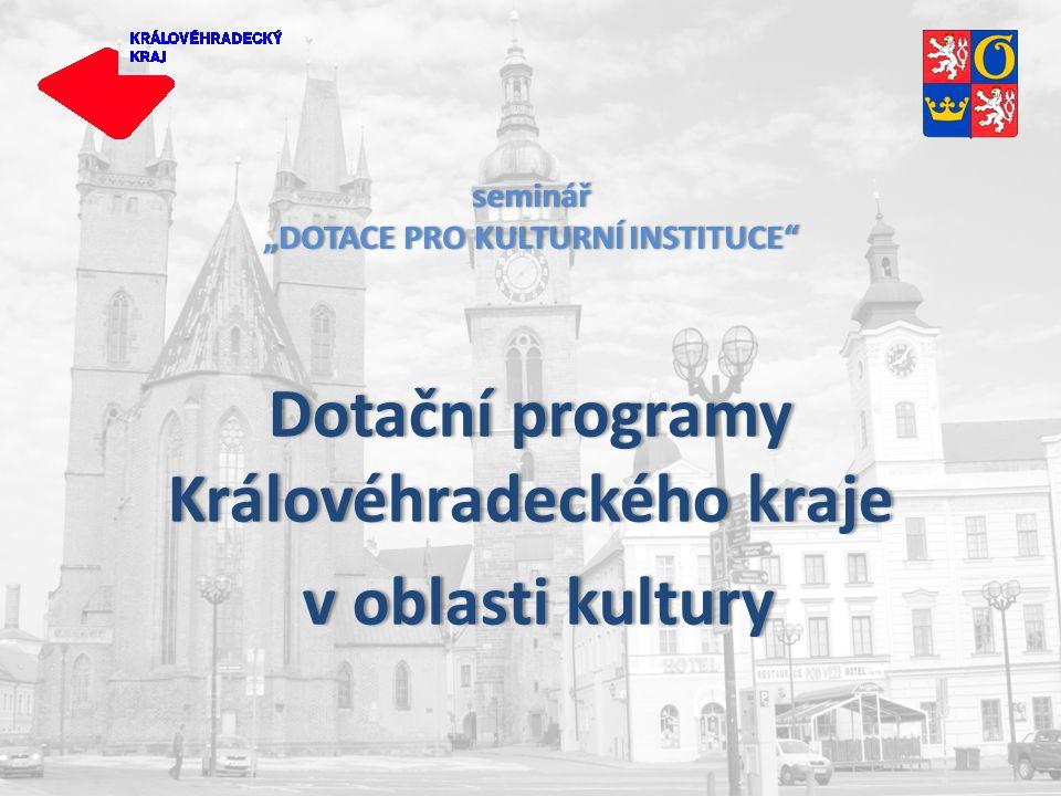 """seminář """"DOTACE PRO KULTURNÍ INSTITUCE"""" Dotační programy Královéhradeckého kraje v oblasti kultury v oblasti kultury"""