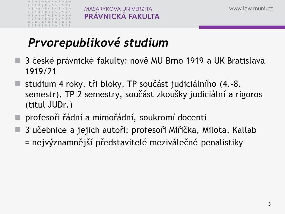 www.law.muni.cz 3 Prvorepublikové studium 3 české právnické fakulty: nově MU Brno 1919 a UK Bratislava 1919/21 studium 4 roky, tři bloky, TP součást j