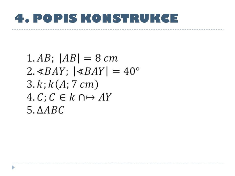 5. KONSTRUKCE p k A B C Y