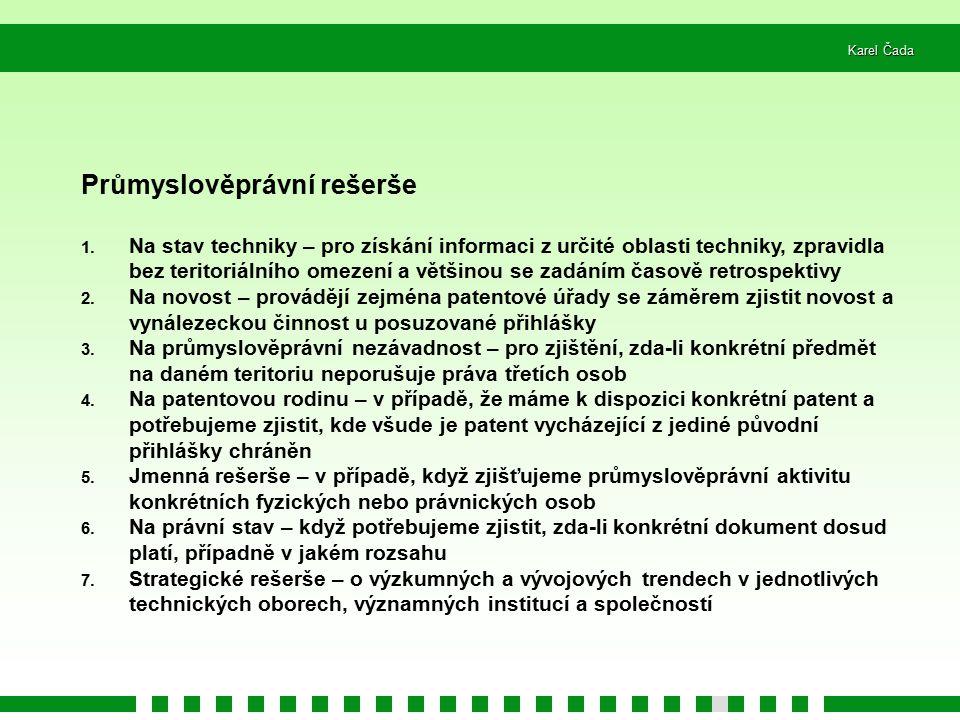 Karel Čada Průmyslověprávní rešerše 1.