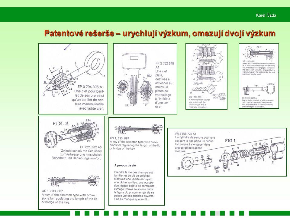Karel Čada Patentové rešerše – urychlují výzkum, omezují dvojí výzkum