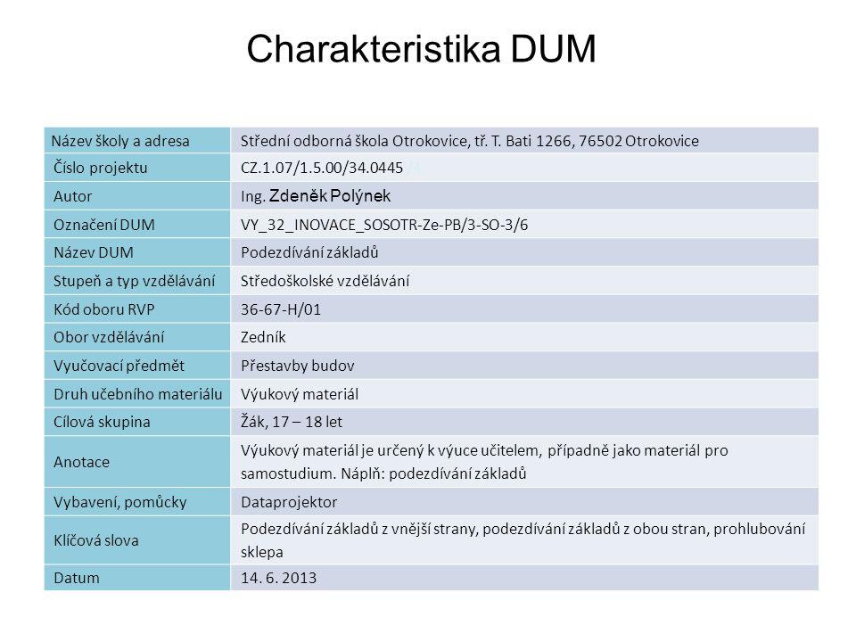Seznam použité literatury: [1] Kárník V., Přestavby budov, Praha, SNTL.