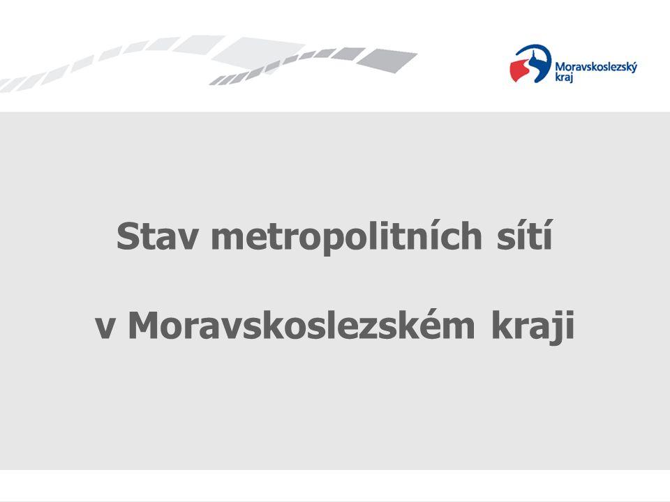 Stav metropolitních sítí v Moravskoslezském kraji