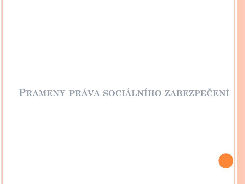 P RAMENY PRÁVA SOCIÁLNÍHO ZABEZPEČENÍ